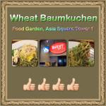 WheatBaumkuchen@FoodGarden,AsiaSquareTower