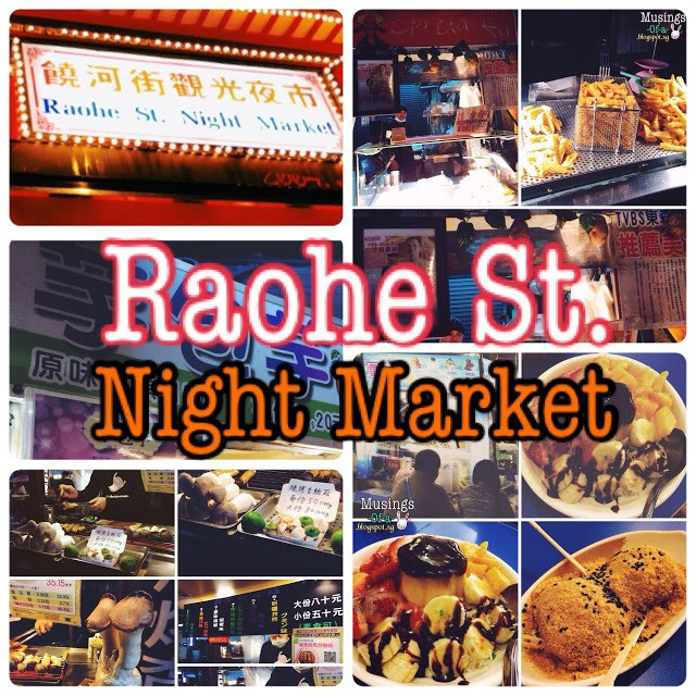 Highlights of Taipei: Raohe St. Night Market (饒河街觀光夜市)
