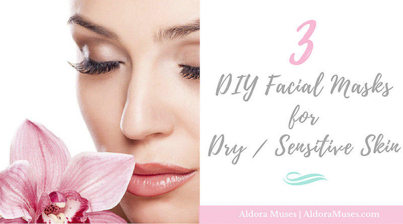 3 diy facial masks for dry sensitive skin aldora muses 3 diy facial masks for dry sensitive skin solutioingenieria Gallery