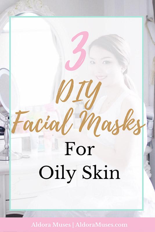 DIY Facial Masks, Oily Skin, Toxic Free, Healthy Living, Wellness, Health, Beauty