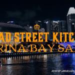 Bread Street Kitchen, Marina Bay Sands