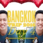 BangkokTrip:Day(Final)