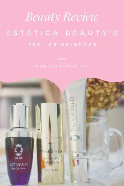 Estetica Beauty's ést.lab Skincare Products Review