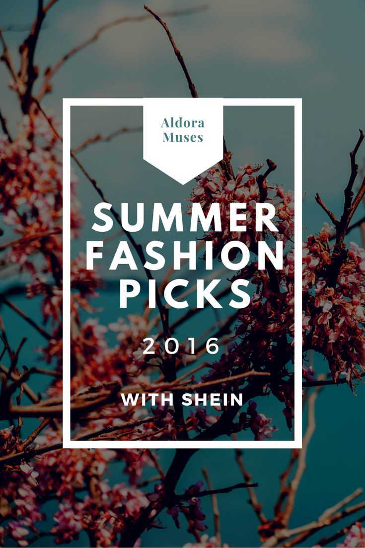 Summer Fashion Picks 2016