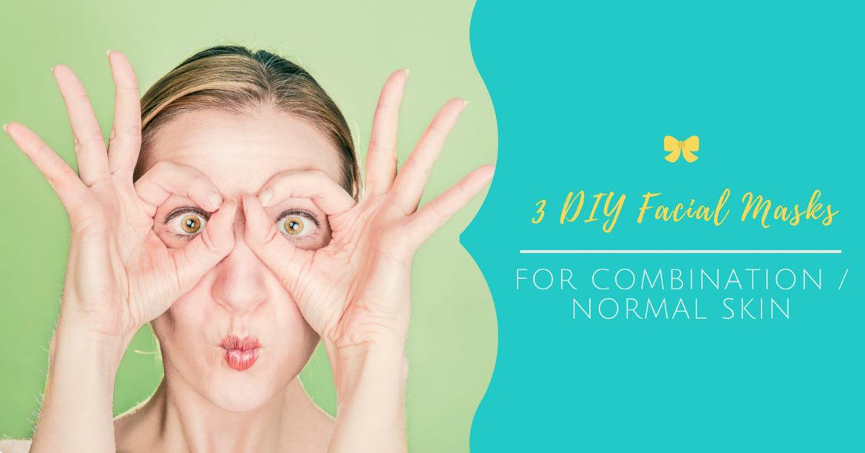 3 DIY Facial Masks for Combination / Normal Skin