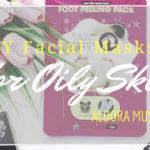3 DIY Facial Masks for Oily Skin