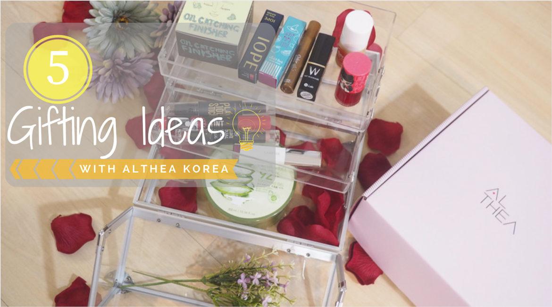 5 Gifting Ideas With Althea Korea