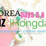 Days 5 & 6: Myeongdong, Cookin' Nanta & DMZ Tour
