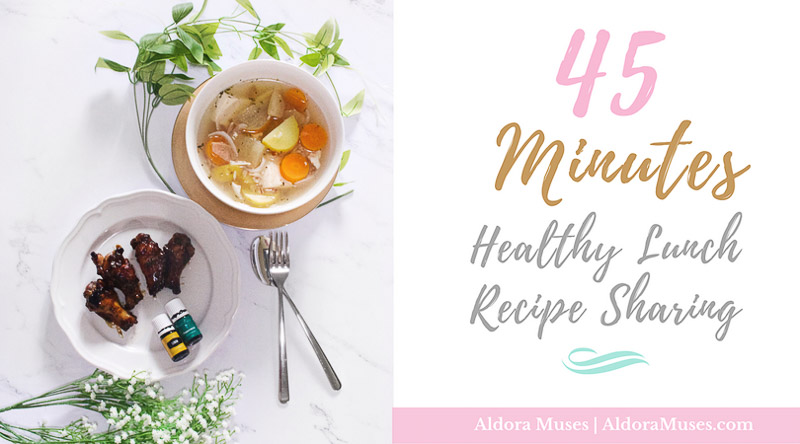 Healthy Recipe, Fuss Free Lunch Recipe, Cooking With Essential Oils, Health, Wellness, Meal in 45 Minutes