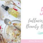 5 fallacies of Beauty Bloggers